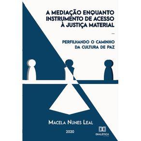 A-mediacao-enquanto-instrumento-de-acesso-a-justica-material--Perfilhando-o-caminho-da-cultura-de-paz