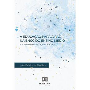 A-Educacao-para-a-Paz-na-BNCC-do-Ensino-Medio-e-suas-Representacoes-Sociais