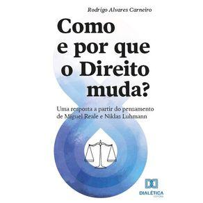 Como-e-por-que-o-Direito-muda---Uma-resposta-a-partir-do-pensamento-de-Miguel-Reale-e-Niklas-Luhmann