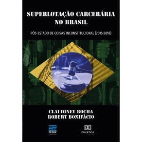 Superlotacao-Carceraria-no-Brasil-pos-estado-de-coisas-inconstitucional--2015--2018-