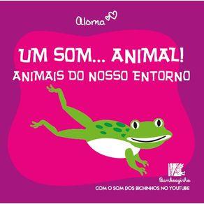 Um-Som...-Animal---Animais-Do-Nosso-Entorno