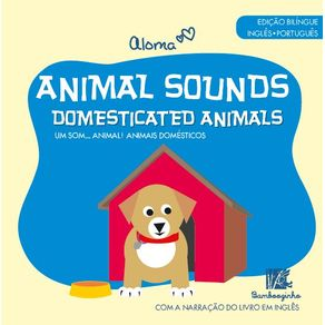 Animal-Sounds----Domesticated-Animals---Edicao-Bilingue-Ingles-Portugues