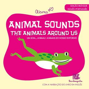 Animal-Sounds---The-Animals-Around-Us---Edicao-Bilingue-Ingles-Portugues