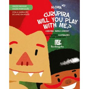 Curupira-Will-You-Play-With-Me----Edicao-Bilingue-Ingles-Portugues
