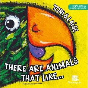 There-Are-Animals-That-Like---Edicao-Bilingue-Ingles-Portugues