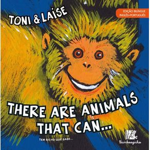 There-Are-Animals-That-Can---Edicao-Bilingue-Ingles-Portugues