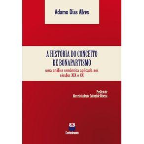 A-historia-do-conceito-de-bonapartismo--Uma-analise--semantica-aplicada-aos-seculos-XIX-e-XX