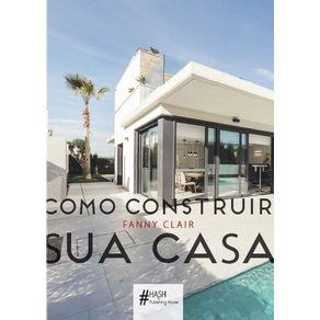 Como-construir-sua-casa
