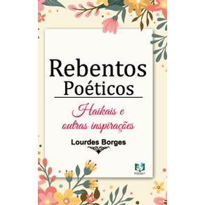 Rebentos-poeticos--Haikais-e-outras-inspiracoes
