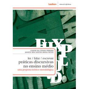 Ler-Falar-Escrever-Praticas-discursivas-no-Ensino-Medio--Uma-proposta-teorico-metofologica