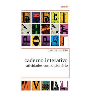 Caldas-Aulete-caderno-interativo--Atividadenarios-com-dici