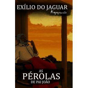As-Perolas-De-Pai-Joao--Exilio-Do-Jaguar