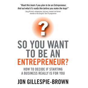 So-You-Want-to-Be-an-Entrepreneur