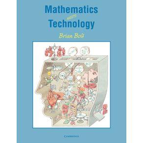 Mathematics-Meets-Technology
