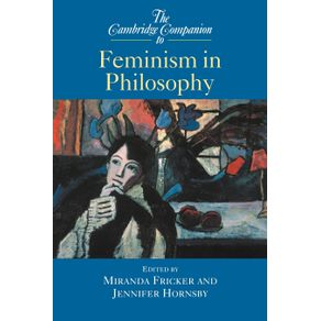 The-Cambridge-Companion-to-Feminism-in-Philosophy