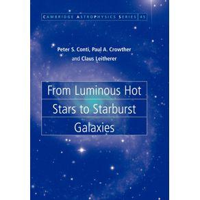 From-Luminous-Hot-Stars-to-Starburst-Galaxies