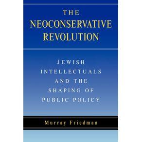 The-Neoconservative-Revolution