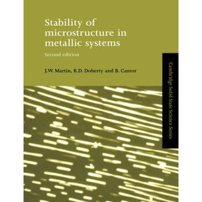 Stability-of-Microstructure-in-Metallic-Systems