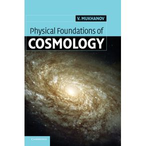 Physical-Foundations-of-Cosmology