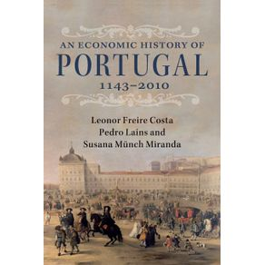 An-Economic-History-of-Portugal-1143-2010
