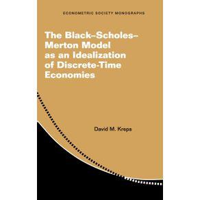 The-Black-Scholes-Merton-Model-as-an-Idealization-of-Discrete-Time-Economies