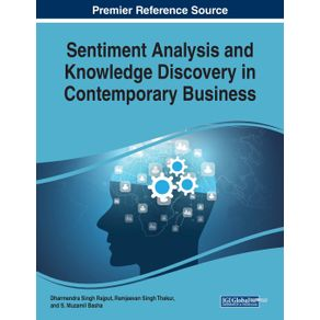 Sentiment-Analysis-and-Knowledge-Discovery-in-Contemporary-Business