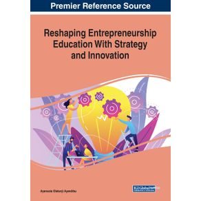 Reshaping-Entrepreneurship-Education-With-Strategy-and-Innovation