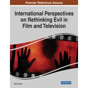 International-Perspectives-on-Rethinking-Evil-in-Film-and-Television-1-volume