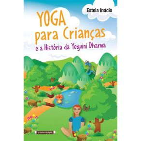 Yoga-Para-Criancas--E-a-Historia-da-Yoguini-Dharma