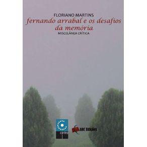 Fernando-Arrabal-E-os-Desafios-Da-Memoria