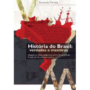 Historia-do-Brasil---Verdades-e-Mentiras