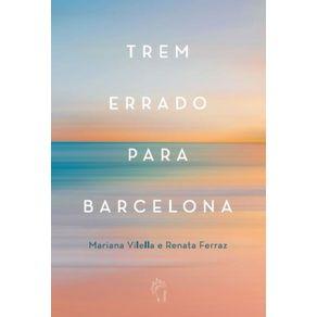 Trem-errado-para-Barcelona