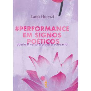 -Performance-em-Signos-Poeticos--Poesia---verso---prosa---coisa-e-tal-
