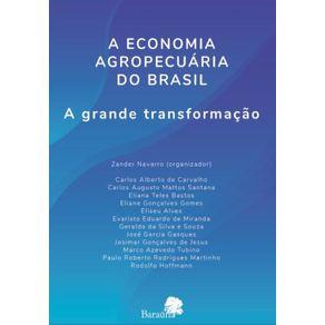 A-economia-agropecuaria-do-Brasil--A-grande-transformacao