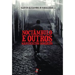 Noctambulo-e-outros-manuscritos-sombrios