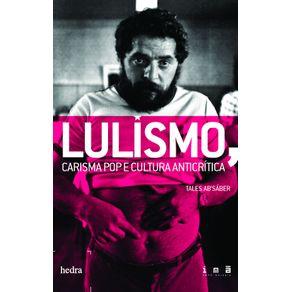 Lulismo-carisma-pop-e-cultura-anticritica