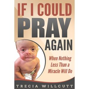 If-I-Could-Pray-Again