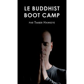 LE-BUDDHIST-BOOT-CAMP