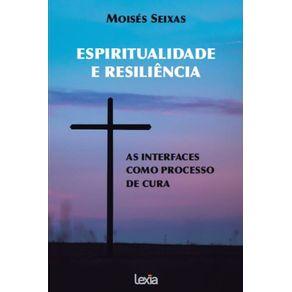 Espiritualidade-E-Resiliencia--As-Interfaces-Como-Processo-De-Cura