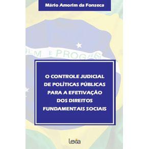 O-Controle-Judicial--De-Politicas-Publicas--Para-A-Efetivacao--Dos-Direitos--Fundamentais-Sociais