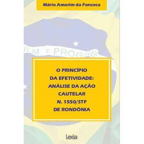 O-Principio--Da-Efetividade--Analise-Da-Acao--Cautelar--N.-1550-Stf--De-Rondonia