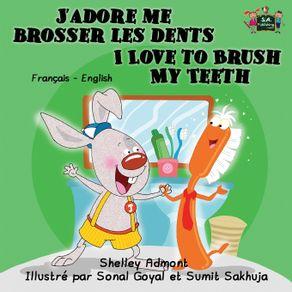Jadore-me-brosser-les-dents-I-Love-to-Brush-My-Teeth