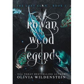 Rowan-Wood-Legends