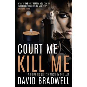 Court-Me-Kill-Me