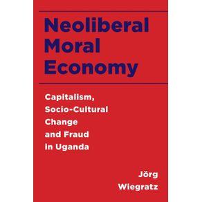 Neoliberal-Moral-Economy