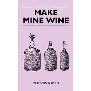 Make-Mine-Wine