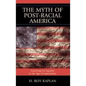 The-Myth-of-Post-Racial-America