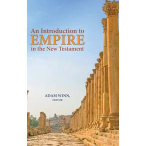 An-Introduction-to-Empire-in-the-New-Testament
