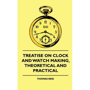 Treatise-On-Clock-And-Watch-Making-Theoretical-And-Practical