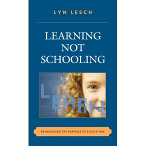 Learning-Not-Schooling